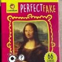 PERFECT FAKE