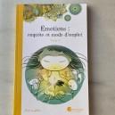 Emotions Enquête et Mode d'Emploi Tome 3